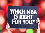 Which MBA is Right for you? card with bokeh background poster
