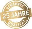 Siegel 25 Jahre Bewährte Qualität - 82072306
