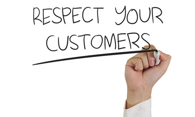 Respect Your Customers