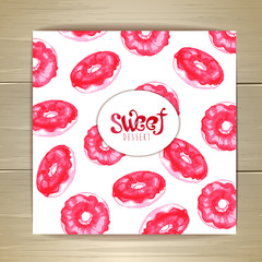 art cake or dessert card. Sweet background. Donuts
