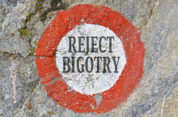 Reject bigotry