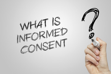 Hand writing what is informed consent