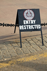 Restricted Entry Sign at the India Gate