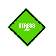 Stress white stamp text on green background