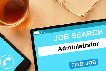 Tablet with Administrator  on job search site.