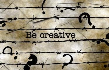 Be creative concept