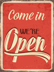 "Retro metal sign "" Come in we're open"""