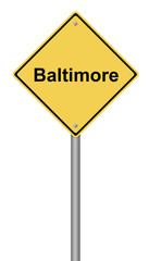 Baltimore Warning Sign