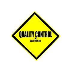 Quality control black stamp text on yellow background