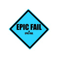 EPIC FAIL black stamp text on blue background