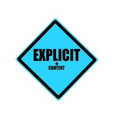 Explicit content black stamp text on blue background