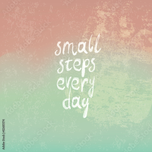 "Plakát Vintage Background from Pink to Green with Phrase ""small steps e"