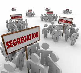 Segregation Signs Groups People Divided Discrimination