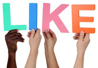 Multikulturell People Gruppe halten das Wort Like