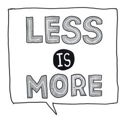 Less is More Minimal Simplicity Efficient Complexity Concept