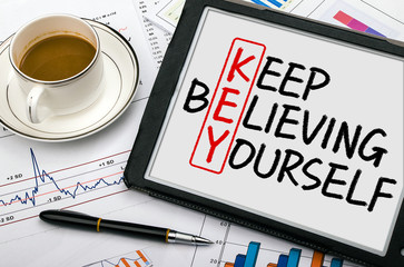 key concept:keep believing yourself