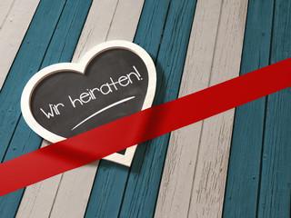 Wir heiraten Herz Tafel Grußkarte Botschaft