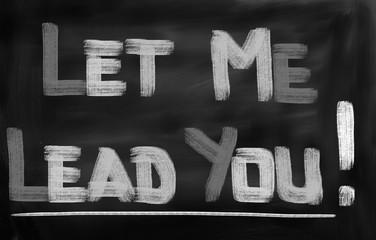 Let Me Lead You Concept