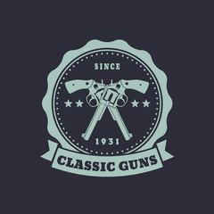 Vintage round emblem, crossed revolvers, vector, eps10