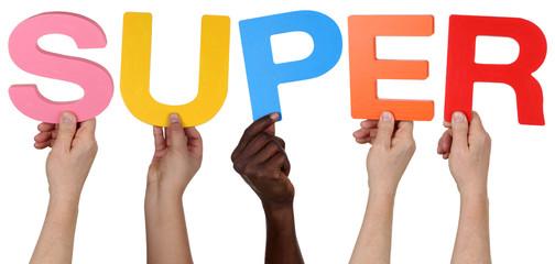 Multikulturell People Gruppe halten das Wort super