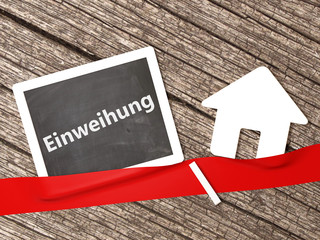 Einweihung Haus Immobilie Eigenheim Hausbau Tafel Kreide