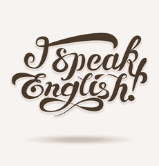 Vector lettering with I speak english phrase