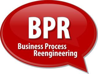 BPR acronym word speech bubble illustration