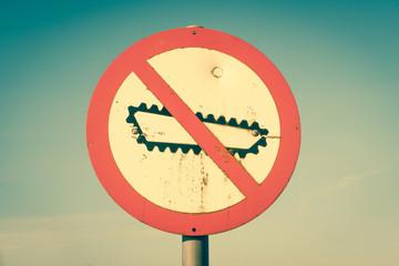Forbidden tank sign