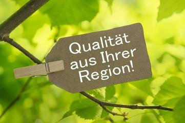 Qualität aus Ihrer Region!