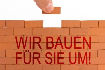 Wir bauen für Sie um!