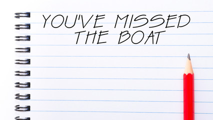 You Have Missed The Boat