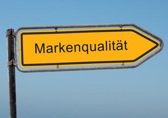 Strassenschild 38 - Markenqualität