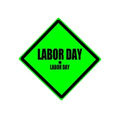 Labor day black stamp text on green background