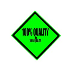100 percent quality black stamp text on green background
