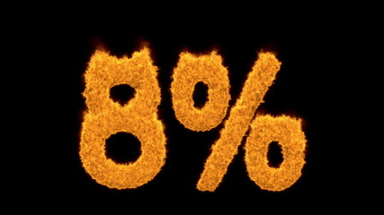 8 percent in fiery flaming golden numerals