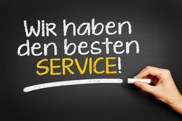 Wir haben den besten Service!