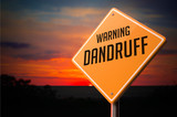 Dandruff on Warning Road Sign. poster