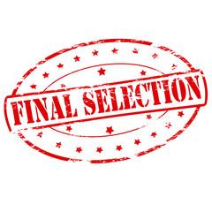 Final selection