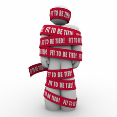 Fit To Be Tied Man Wrapped in Tape Frustrated Stressed