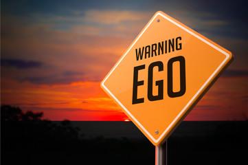 EGO on Warning Road Sign.