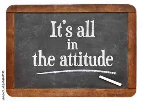 Fototapeta It is all in the attitude on blackboard