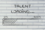 funny progress bar with talent loading