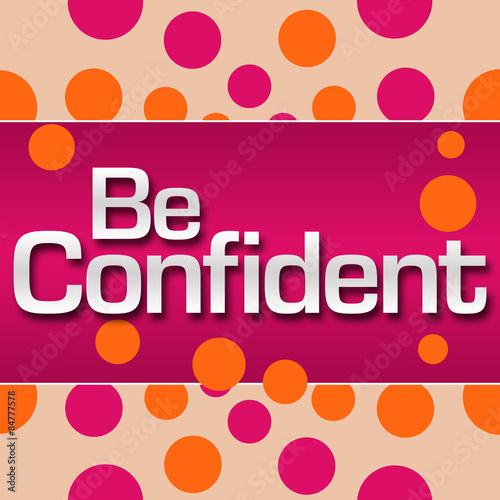 Fototapeta Be Confident Pink Orange Dots