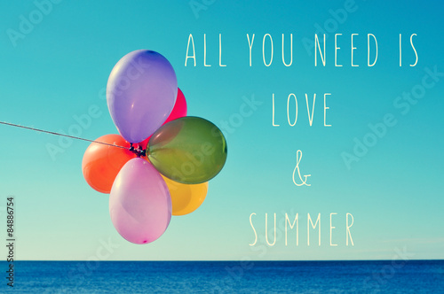 balloons on the sea and text all you need is love and summer Poster