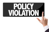 Businessman pressing button with the text: Policy Violation poster