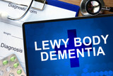 Diagnosis Lewy body dementia and tablets. Medicine concept.