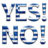 Yes and No written with Greek flag covered letters for the Greek referendum poster