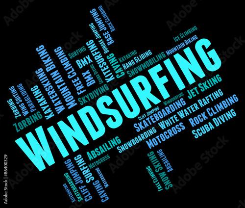 obraz lub plakat Windsurfing słowo oznacza Sail przyjęcia na pokład Sailboarding