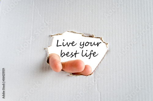 Live your best life text concept Poster