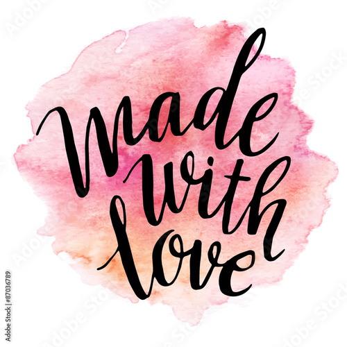 Made with love. Watercolor lettering. Vector illustration © vik_y